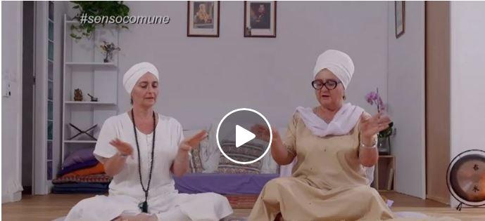 Meditazione per la prosperità Senso Comune Rai 3 – con Guru Jiwan Kaur e Paola Tavella